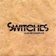 SWITCHES - Album Sampler