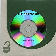 THE DRAYTONES - Keep Loving Me