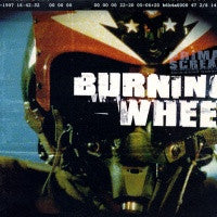 PRIMAL SCREAM - Burning Wheel