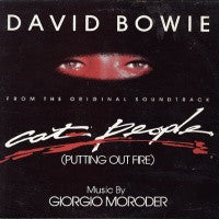 DAVID BOWIE / GIORGIO MORODER - Cat People (Putting Out Fire) / Paul's Theme (Jogging Chase)