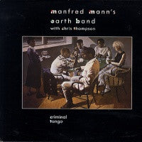 MANFRED MANN'S EARTH BAND - Criminal Tango