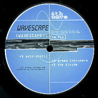 WAVESCAPE - #Auto-Erotic / Armed Intruders / The Divide