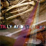 TILLY AND THE WALL - The Freest Man