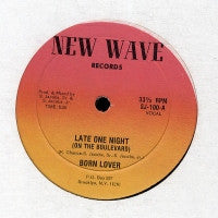 BORN LOVER - Late One Night (On The Boulevard)