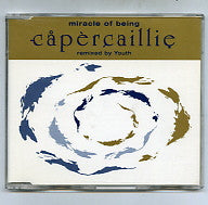 CAPERCAILLIE - Miracle Of Being