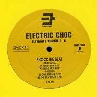 ELECTRIC CHOC - Ultimate Shock EP : Shock The Beat
