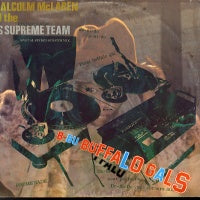 MALCOLM MCLAREN AND THE WORLD FAMOUS SUPREME TEAM - Buffalo Gals