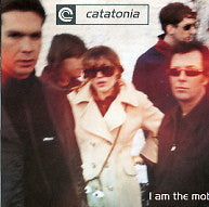 CATATONIA - I Am The Mob