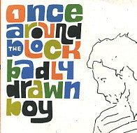BADLY DRAWN BOY - Once Around The Block