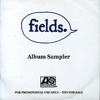 FIELDS - Album Sampler