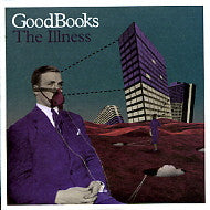 GOODBOOKS - The Illness