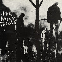 THE WITCH TRIALS - The Witch Trials