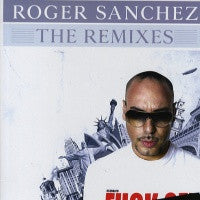 ROGER SANCHEZ - Not Enough / Again (The Remixes)