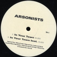 THE ARSONISTS - Pyromaniax/ In Your Town