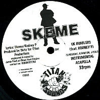 SKEME - U.K Bubblers / Turning Featuring Rodney P.