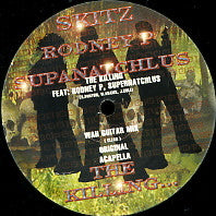 SKITZ FEATURING RODNEY P & SUPANATCHLUS - The Killing