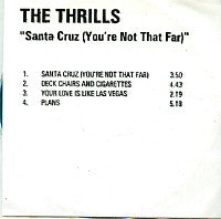 THE THRILLS - Santa Cruz (You're Not That Far)