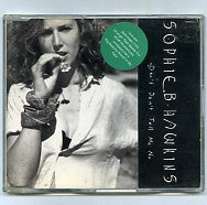 SOPHIE B. HAWKINS - Don't Don't Tell Me No