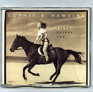 SOPHIE B. HAWKINS - Right Beside You