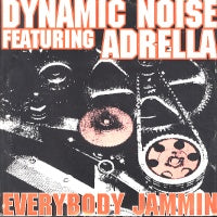 DYNAMIC NOISE - Everybody Jammin