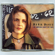 MARIA McKEE - I'm Gonna Sooth You