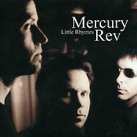MERCURY REV - Little Rhymes