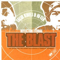 REFLECTION ETERNAL (TALIB KWELI & HI-TEK) - The Blast / Down For The Count / Train Of Thought