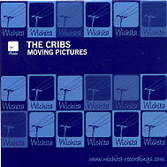 THE CRIBS - Moving Pictures