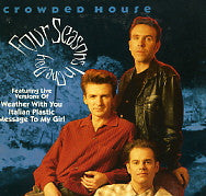 CROWDED HOUSE - Four Seasons In One Day