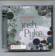 JOSH PYKE - Memories & Dust