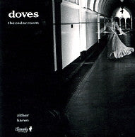 DOVES - The Cedar Room