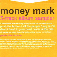 MONEY MARK - 5 track album sampler