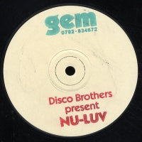 DISCO BROTHERS PRESENT NU-LUV - Do It / Is This A Dream
