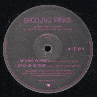 SHOCKING PINKS - Smoke Screen