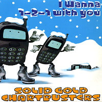 SOLID GOLD CHARTBUSTERS - I Wanna 1-2-1 With You