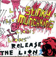 STINKY MUNCHKINS - Release The Lions