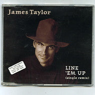 JAMES TAYLOR - Line 'Em Up