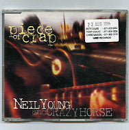 NEIL YOUNG and CRAZY HORSE - Piece Of Crap