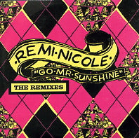 REMI NICOLE - Go Mr Sunshine