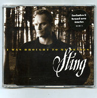 STING - I Was Brought To My Senses