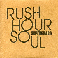 SUPERGRASS - Rush Hour Soul