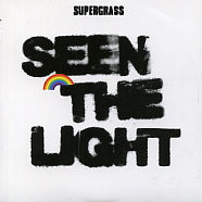 SUPERGRASS - Seen The Light