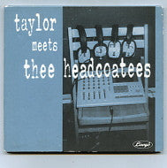 THEE HEADCOATEES - Taylor Meets The Headcoatees