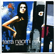 TERRA NAOMI - Not Sorry