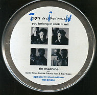 TIN MACHINE - You Belong In Rock'n'Roll