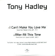 TONY HADLEY - I Can't Make You Love Me