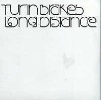 TURIN BRAKES - Long Distance