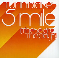 TURIN BRAKES - 5 Mile (These Are The Days)