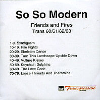 SO SO MODERN - Friends And Fires