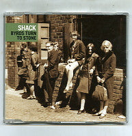 SHACK - Byrds Turn To Stone